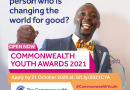 Nominations Still Open For The Commonwealth Youth Awards for Excellence in Development Work 2021